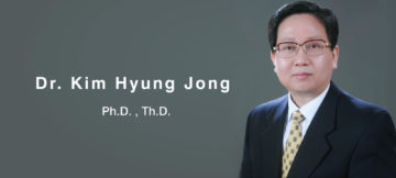 About Dr. Kim Hyung Jong (Supervisor of this Webmedia)